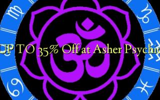 UP TO 35% Toa kwenye Asher Psychic