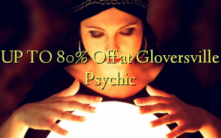 UP TO 80% Omba kwenye Gloversville Psychic