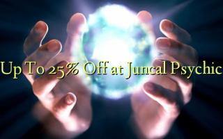 Hadi kwa 25% Ondoa kwenye Psychic ya Juncal