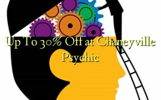 በ Chaneyville Psychic እስከ 30% ቅናሽ