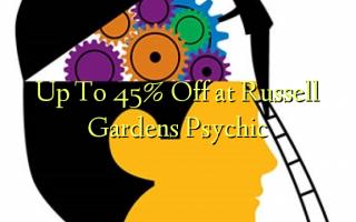 Hadi kwa 45% Ondoka kwenye bustani ya Russell Gardens Psychic