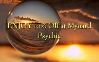 Furahia 10% Fungua kwenye Mynard Psychic