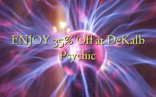 Furahia 35% Toa kwenye Dekalb Psychic