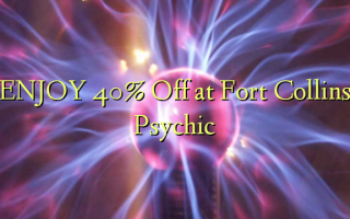 Nyd 40% Off ved Fort Collins Psychic