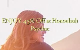 Furahia 45% Toa kwenye Honouliuli Psychic