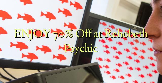 Furahia 70% Toa kwenye Rehobeth Psychic