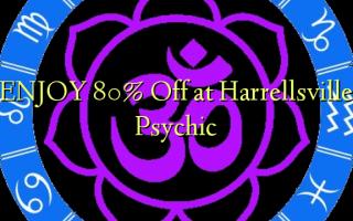 Furahia 80% Toa kwenye Harrellsville Psychic