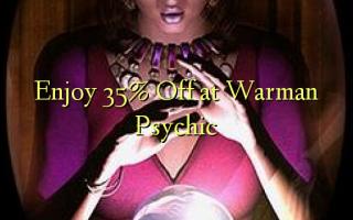 Furahia 35% Toa kwenye Warman Psychic