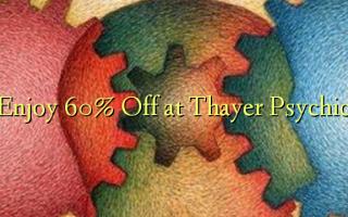 Furahia 60% Toa kwenye Thayer Psychic