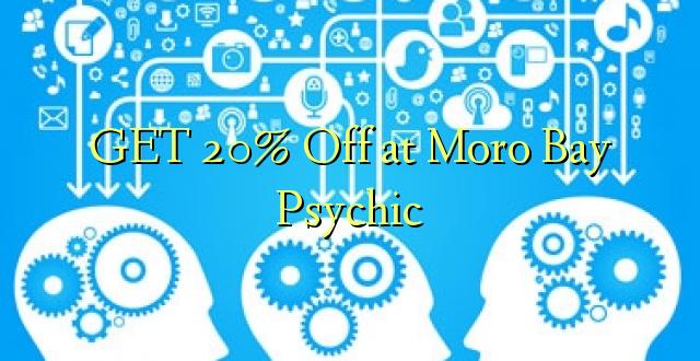 Pata 20% Toka kwenye Moro Bay Psychic