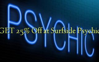 GET 25% Off ved Surfside Psychic