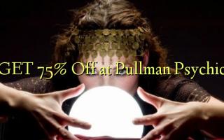 Pata 75% Toa kwenye Pullman Psychic