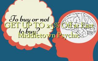 Pata hadi 25% Toka kwenye Middletown Psychic Mashariki