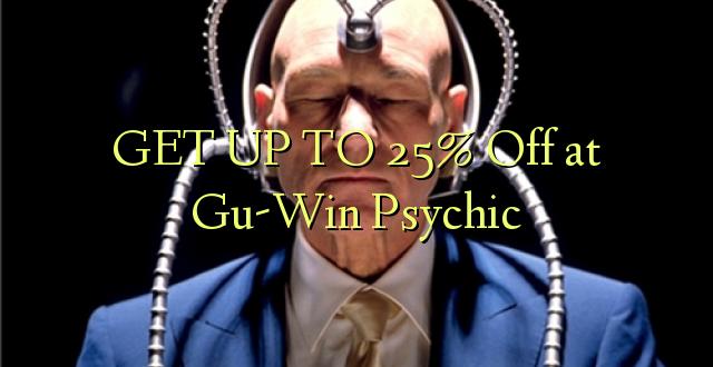 Pata hadi 25% Toa kwenye Gu-Win Psychic