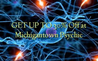 Pata hadi 30% Kutoka kwenye Michigantown Psychic