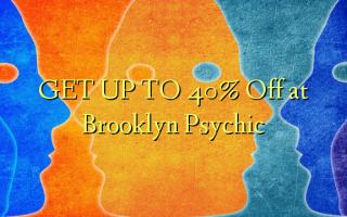 Pata hadi 40% Omba kwenye Brooklyn Psychic