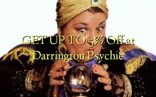 Pata hadi 5% Omba kwenye Darrington Psychic