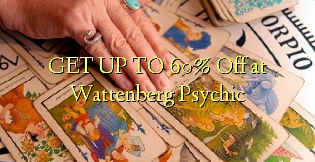 Pata hadi 60% Toka kwenye Wattenberg Psychic