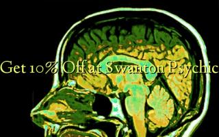 Pata 10% Toa kwenye Swanton Psychic