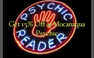 Få 15% Off på Mocanaqua Psychic