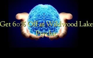 Получите скидку 60 на Wildwood Lake Psychic