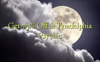 Pata 75% Toka kwenye Triadelphia Psychic
