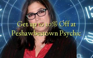 Pata hadi 10% Fungua Peshawbestown Psychic