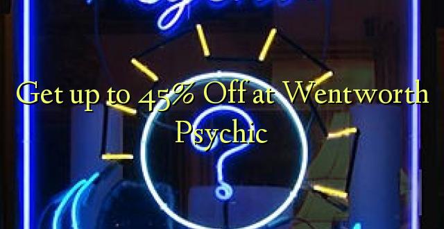 Pata hadi 45% Toka kwenye Wentworth Psychic
