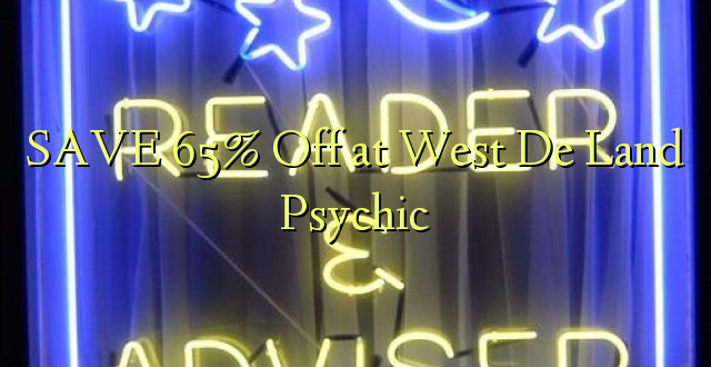 SAVE 65% Toa kwenye West De Land Psychic