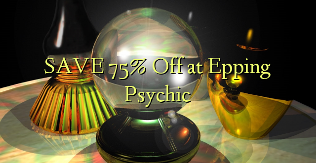 SAVE 75% Toa kwenye Epping Psychic