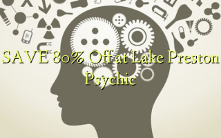 Ajiye 80% Off a Lake Preston Psychic