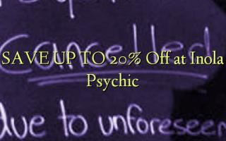SAVE UP TO 20% Toka kwenye Inola Psychic