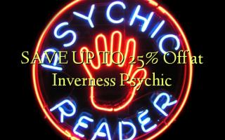 SAVE UP TO 25% Kutoka kwenye Inverness Psychic
