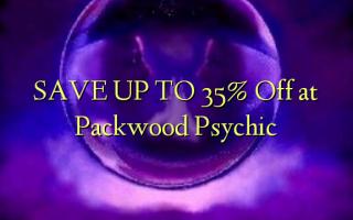 SAVE UP TO 35% Toka kwenye Packwood Psychic