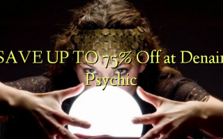 SPAR OP TIL 75% Off på Denair Psychic