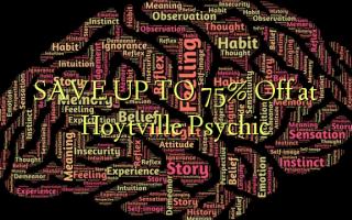 SPAR OP TIL 75% Off ved Hoytville Psychic