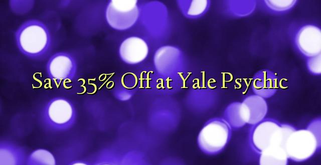 Hifadhi 35% Fungua kwenye Yale Psychic
