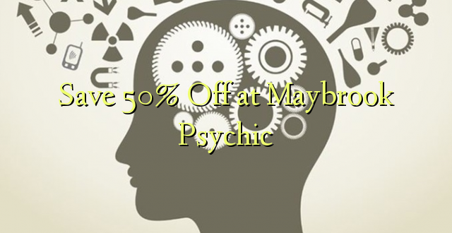 Gem 50% Off ved Maybrook Psychic