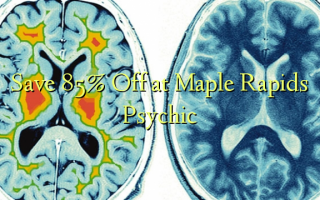 Gem 85% Off på Maple Rapids Psychic
