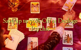 Save up to 70% Off at Desloge Psychic