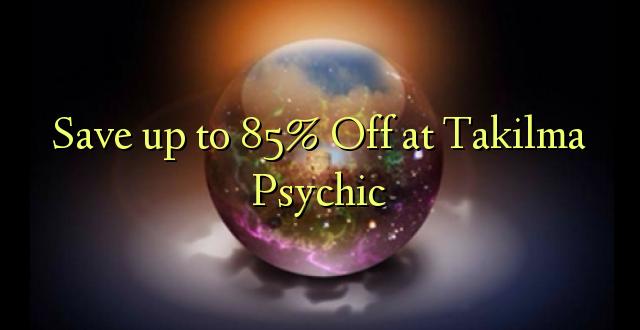 Hifadhi hadi 85% Toka kwenye Takilma Psychic