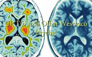 UP TO 10% Toa kwenye Westvaco Psychic