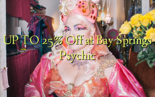 UP TO 25% Off i Bay Springs Psychic