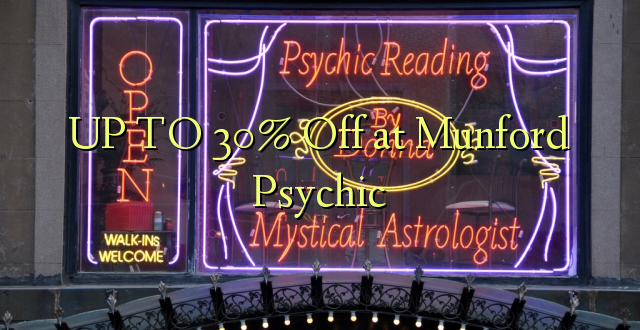 UP TO 30% Ondoka kwenye Psychic ya Munford