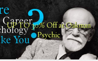 UP TO 30% A kashe a Oakman Psychic