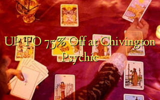 UP TO 75% A kashe a Chivington Psychic