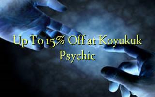 Hadi kwa 15% Omba kwenye Koyukuk Psychic