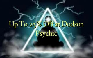 Hadi kwa 25% Toa kwenye Dodson Psychic