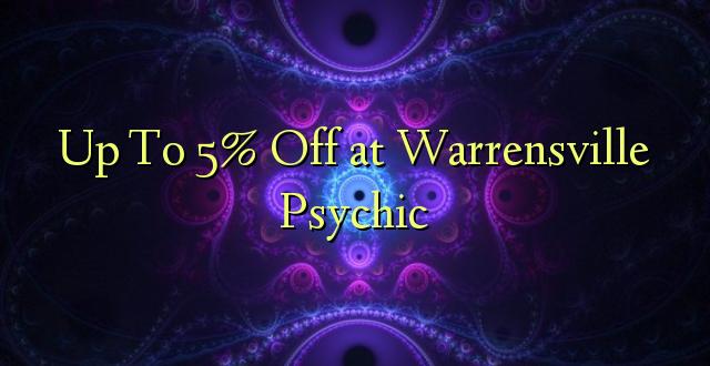 Hadi Kwa 5% Toa kwenye Warrensville Psychic