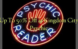 Op til 50% Off på Kingdom City Psychic